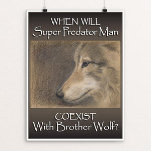 "Brother Wolf by Eileen Brennan-Porter 12"" by 16"" Print / Unframed Print Join the Pack"