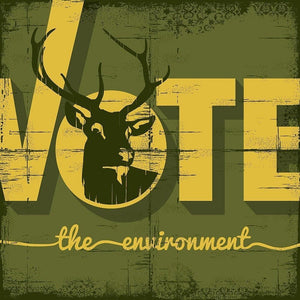 "Buck the Vote, Save the Environment by Scott Jesko 12"" by 12"" Print / Unframed Print Vote the Environment"