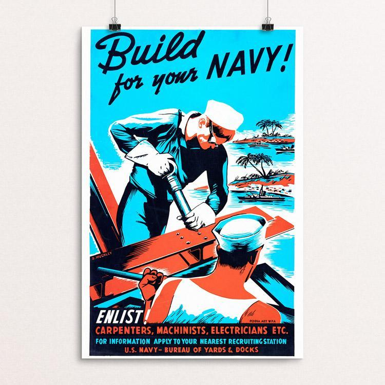"Build for your Navy! Enlist! by Robert Muchley 12"" by 18"" Print / Unframed Print WPA Federal Art Project"
