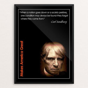 "Carl Sandburg Makes Us Great by BOB RUBIN 12"" by 16"" Print / Framed Print What Makes America Great"