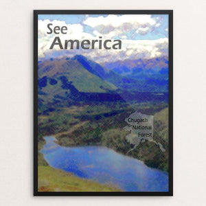 "Chugach National Forest by Eitan S. Kaplan 12"" by 16"" Print / Framed Print See America"
