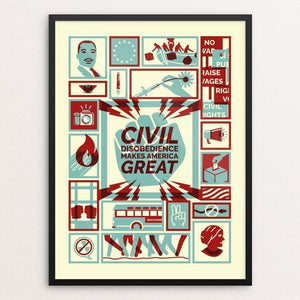 "Civil Disobedience by Michael Czerniawski 12"" by 16"" Print / Framed Print What Makes America Great"