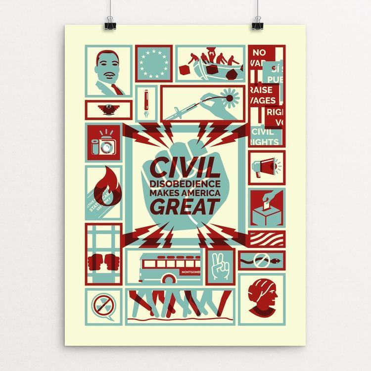 "Civil Disobedience by Michael Czerniawski 12"" by 16"" Print / Unframed Print What Makes America Great"