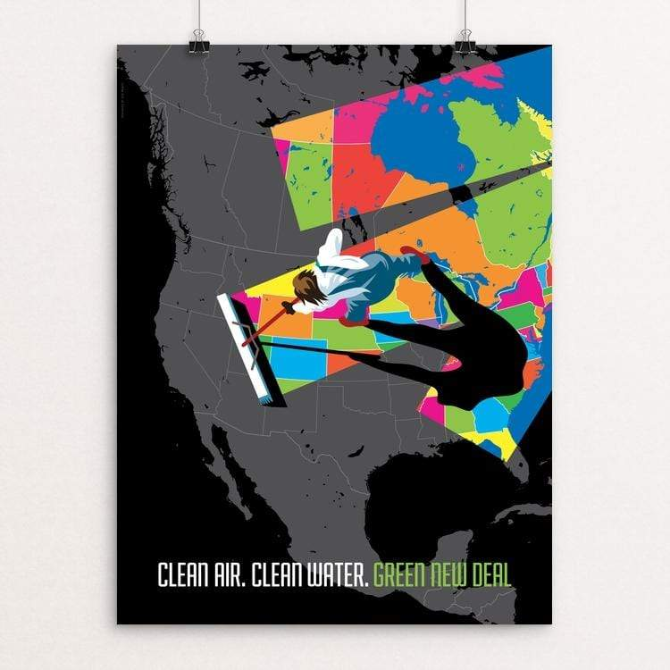 "Clean Air. Clean Water. by Luis Prado 18"" by 24"" Print / Unframed Print Green New Deal"
