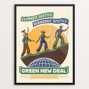 "Climate Justice is Economic Justice by Kate Leib 18"" by 24"" Print / Framed Print Green New Deal"
