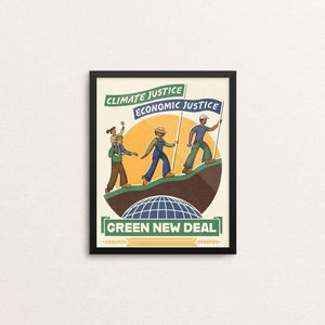 "Climate Justice is Economic Justice by Kate Leib 8"" by 10"" Print / Framed Print Green New Deal"