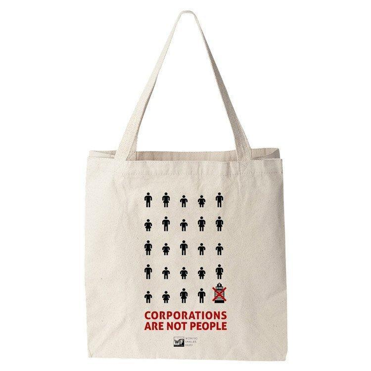 Corporations Are Not People Tote Bag by Shane Henderson Tote Bag Working Families P(ART)Y