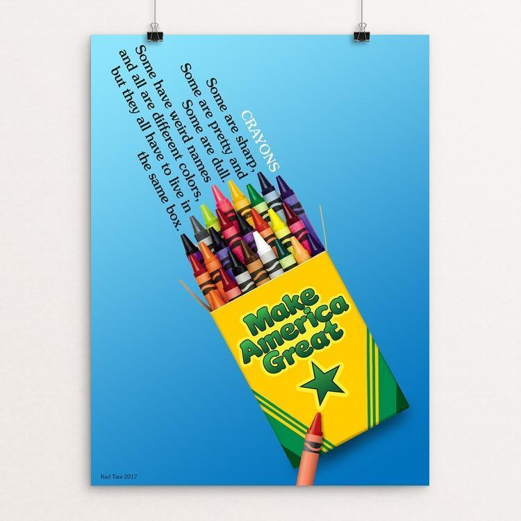 "Crayons Make America Great by Karl Tani 12"" by 16"" Print / Unframed Print What Makes America Great"