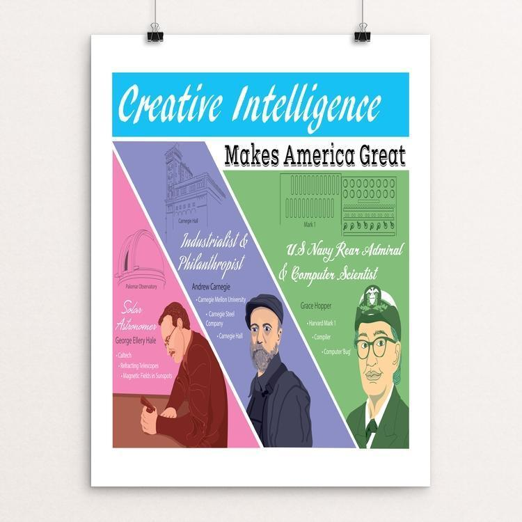 "Creative Intelligence by Jessica Good 12"" by 16"" Print / Unframed Print What Makes America Great"