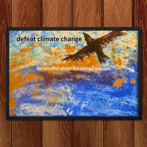 "Defeat Climate Change by Evana Gerstman 18"" by 12"" Print / Framed Print Climate Victory"