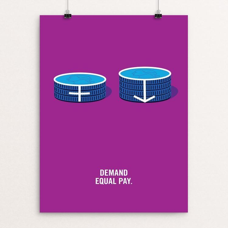 "Demand Equal Pay by Jackie Lay 12"" by 16"" Print / Unframed Print Creative Action Network"