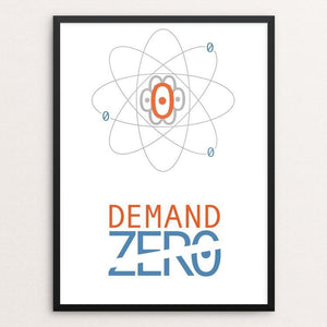 "Demand Zero by Marcos Sandoval 12"" by 16"" Print / Framed Print Demand Zero!"