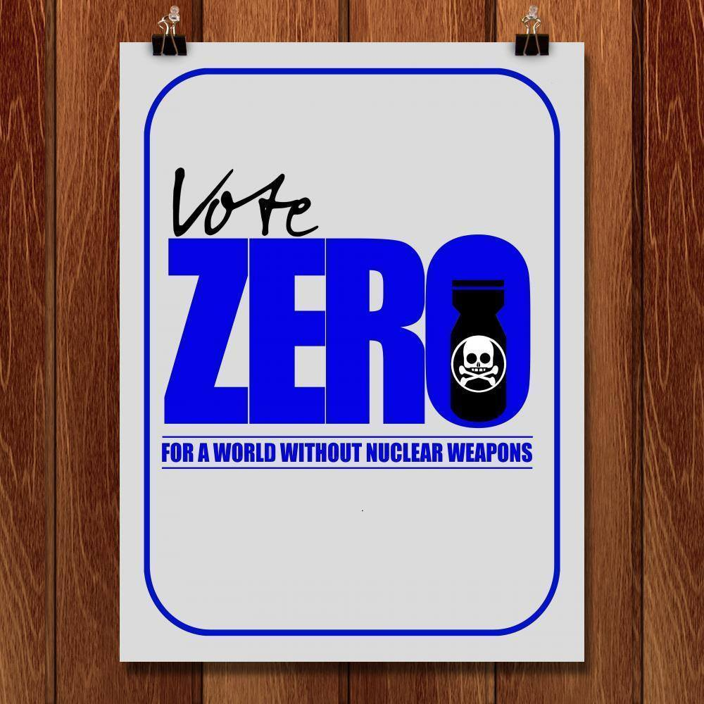 "Demand Zero Nuclear Weapons by Bob Rubin 18"" by 24"" Print / Unframed Print Demand Zero"