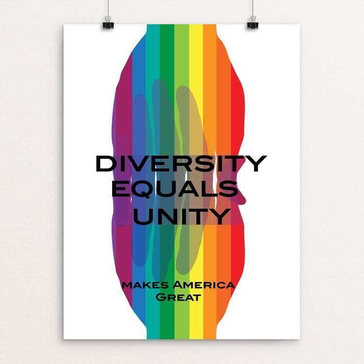 "Diversity Equals Unity by Lyla Paakkanen 12"" by 16"" Print / Unframed Print What Makes America Great"