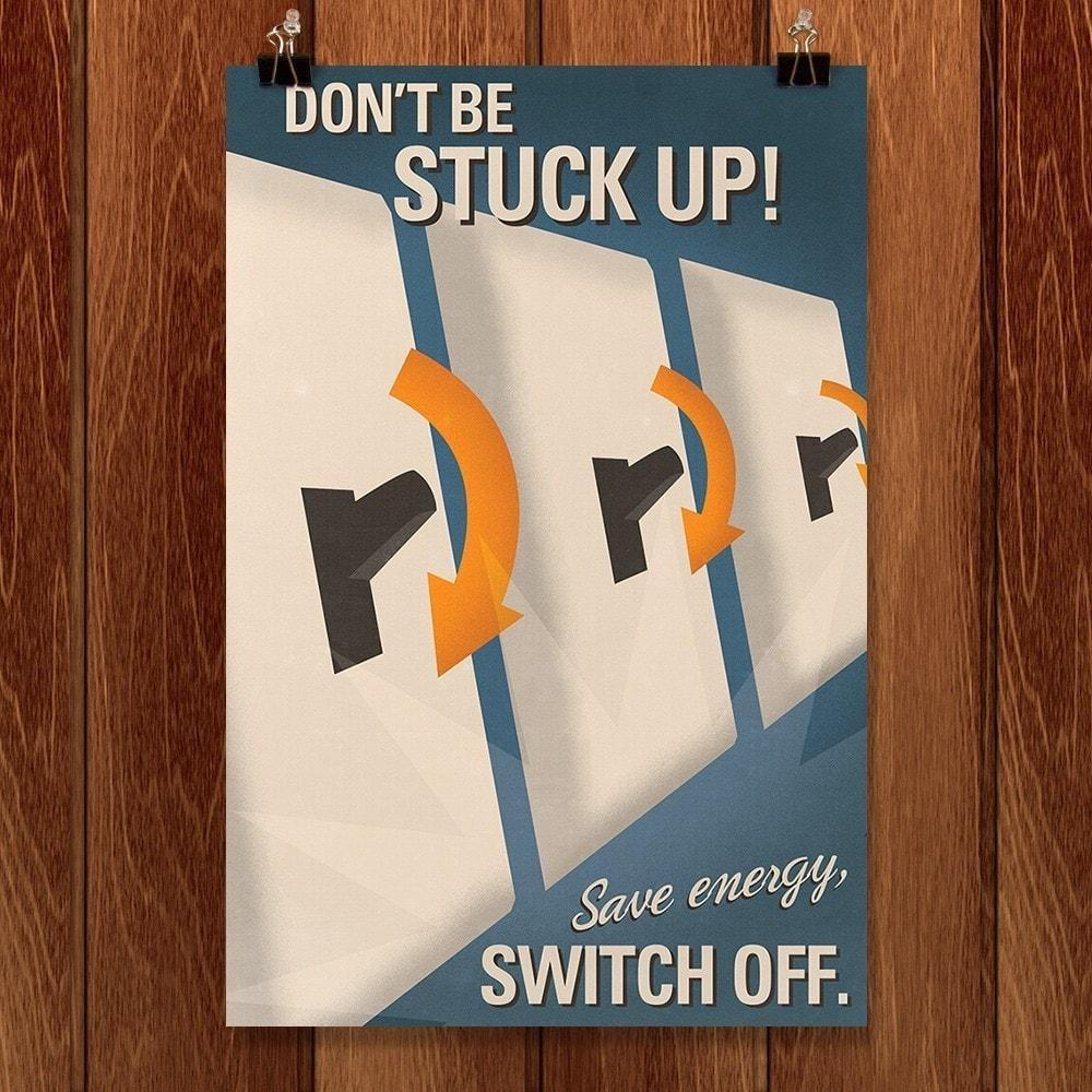 "Don't Be Stuck Up! by Brandon Schaefer 12"" by 18"" Print / Unframed Print Defend America"