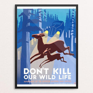 "Don't Kill Our Wild Life by John Wagner 12"" by 16"" Print / Framed Print WPA Federal Art Project"