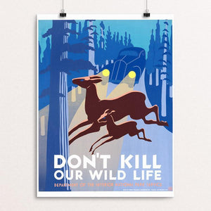 "Don't Kill Our Wild Life by John Wagner 12"" by 16"" Print / Unframed Print WPA Federal Art Project"