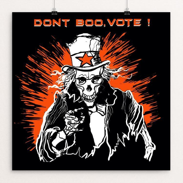 "Dont Boo Vote by Yael Pardess 12"" by 12"" Print / Unframed Print Don't Boo, Vote"