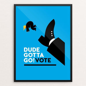 "Dude Gotta Go! by Luis Prado 18"" by 24"" Print / Framed Print Creative Action Network"