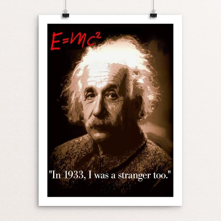 "Einstein was a stranger too by Bob Rubin 12"" by 16"" Print / Unframed Print We Were Strangers Too"