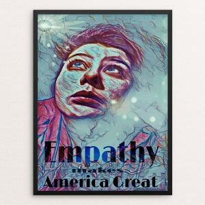 "Empathy by Linda Hinchey 12"" by 16"" Print / Framed Print What Makes America Great"