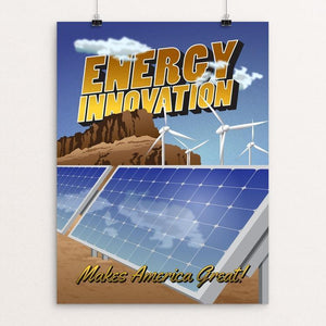 "Energy Innovation by Samantha Yost 12"" by 16"" Print / Unframed Print What Makes America Great"