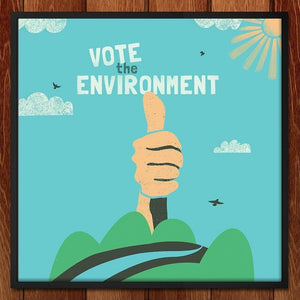 "Environment, I Approve by Josh Franke 12"" by 12"" Print / Framed Print Vote the Environment"