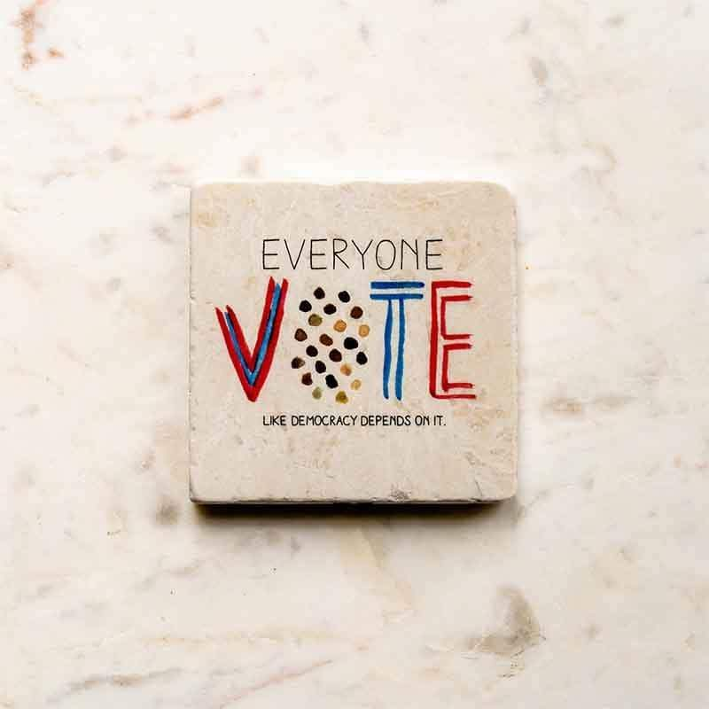 Everyone Vote (like Democracy depends on it) Coaster by Crystal Sacca