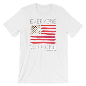 Everyone Welcome T-Shirt by Crystal Sacca S / Men's / White T-Shirt What Makes America Great