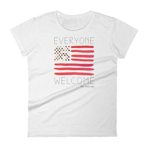 Everyone Welcome T-Shirt by Crystal Sacca S / Women's / White T-Shirt What Makes America Great