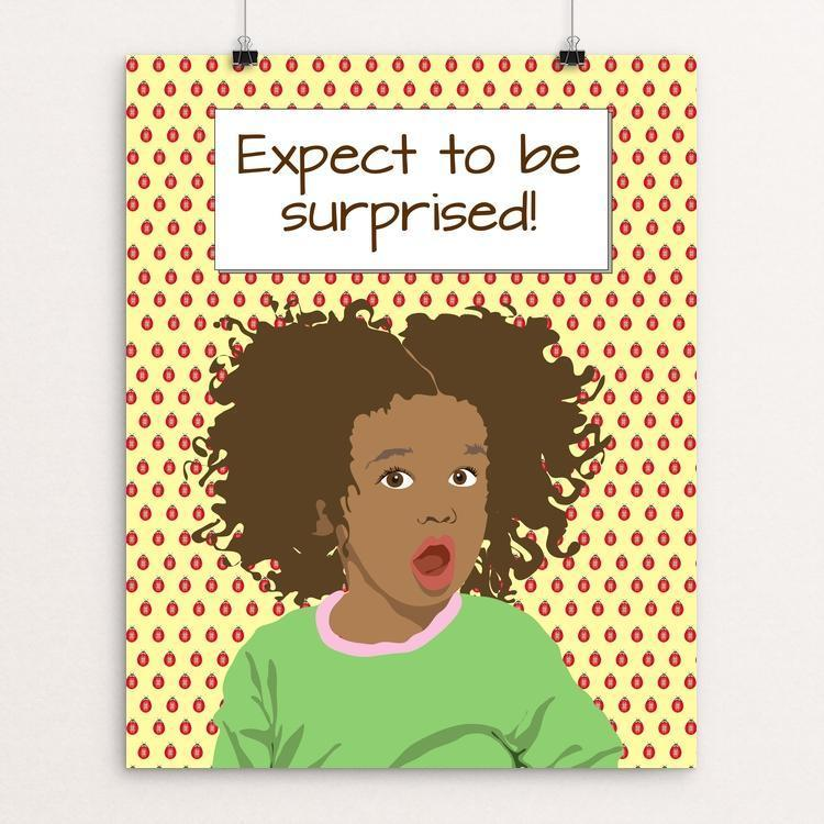 """Expect to be surprised 2"" Illustrated by Lyla Paakkanen"