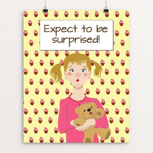 """Expect to be surprised 3"" Illustrated by Lyla Paakkanen 16"" by 20"" Print / Unframed Print 1200 Posters"