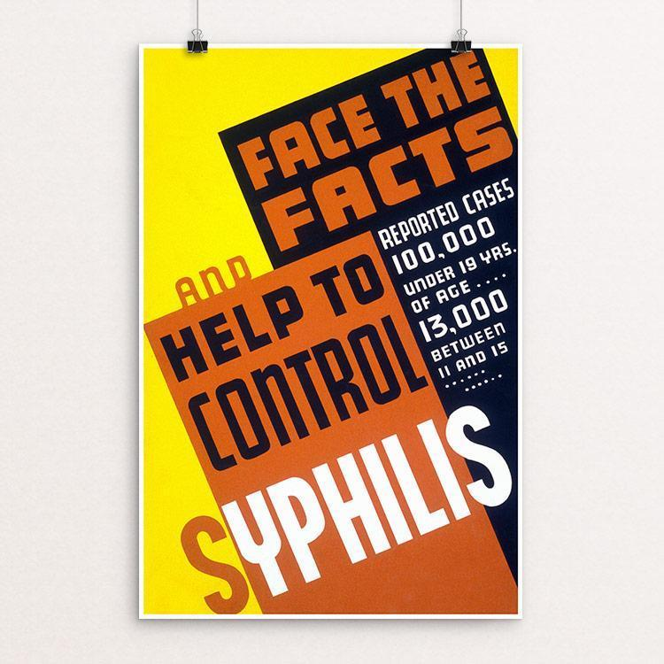 "Face the facts and help to control syphilis! 12"" by 18"" Print / Unframed Print WPA Federal Art Project"
