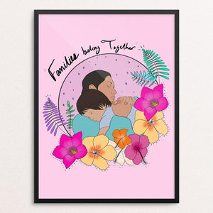 "Families belong together by Manuela Guillén 12"" by 16"" Print / Framed Print Creative Action Network"