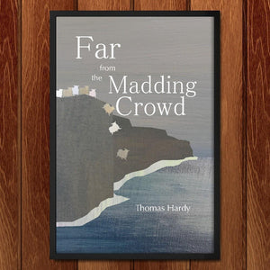"Far From the Madding Crowd by Bailey Snider 12"" by 18"" Print / Framed Print Recovering the Classics"