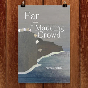 "Far From the Madding Crowd by Bailey Snider 12"" by 18"" Print / Unframed Print Recovering the Classics"