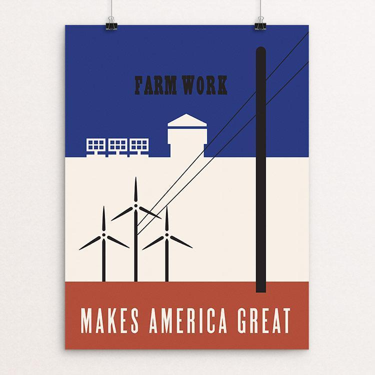 Farm Work Makes America Great by Kyle Werstein
