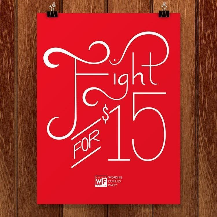 "Fight for $15 by Alexis Lampley 18"" by 24"" Print / Unframed Print Working Families P(ART)Y"