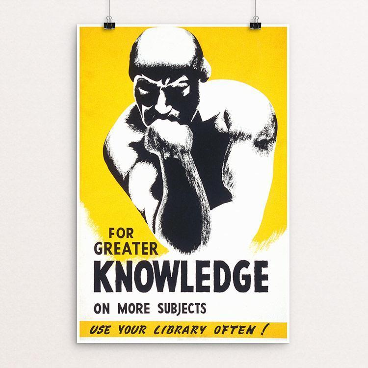 "For greater knowledge on more subjects use your library often! by V. Donaghue 12"" by 18"" Print / Unframed Print WPA Federal Art Project"