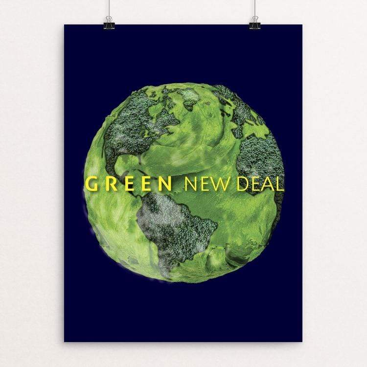 "For Our Living Planet by Chris Lozos 18"" by 24"" Print / Unframed Print Green New Deal"