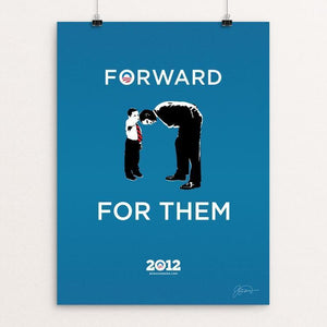 "Forward, For Them by James Nesbitt 12"" by 16"" Print / Unframed Print Design For Obama"