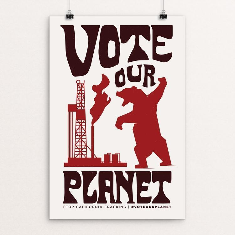 "Frack Off by Josh DeWare 12"" by 18"" Print / Unframed Print Vote Our Planet"