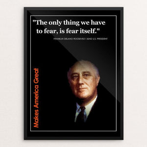 "Franklin Delano Roosevelt  Makes us Great by BOB RUBIN 12"" by 16"" Print / Framed Print What Makes America Great"