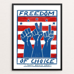 "Freedom of Choice by Jason Roache 12"" by 16"" Print / Framed Print What Makes America Great"