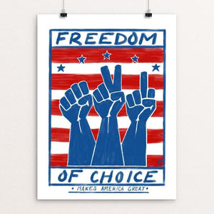 "Freedom of Choice by Jason Roache 12"" by 16"" Print / Unframed Print What Makes America Great"