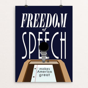 "Freedom of Speech by Andrew Martin 12"" by 16"" Print / Unframed Print What Makes America Great"