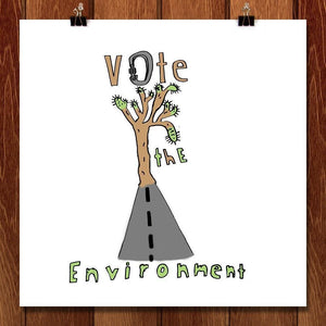 "From Urban to Environment by Will 12"" by 12"" Print / Unframed Print Vote the Environment"