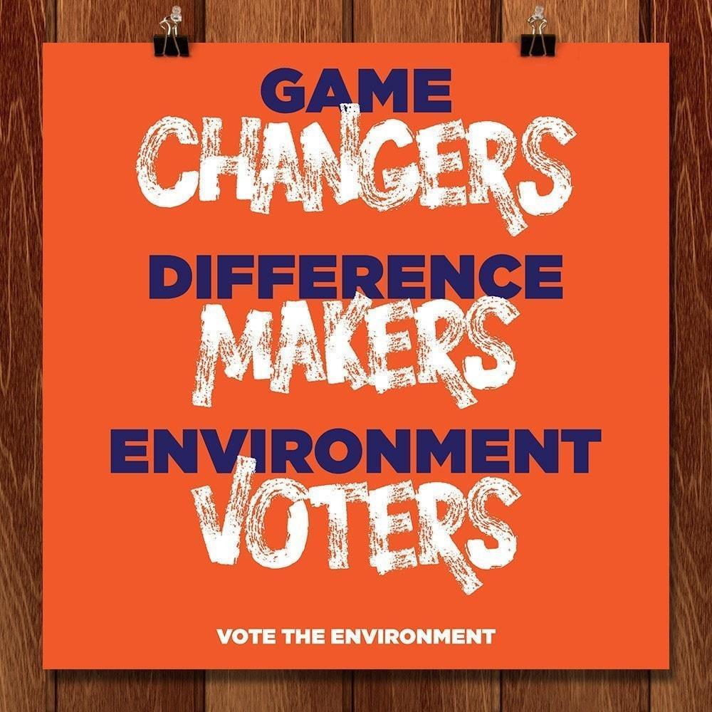 "Game Changers. Difference Makers. Environment Voters. by Roberlan Borges 12"" by 12"" Print / Unframed Print Vote the Environment"