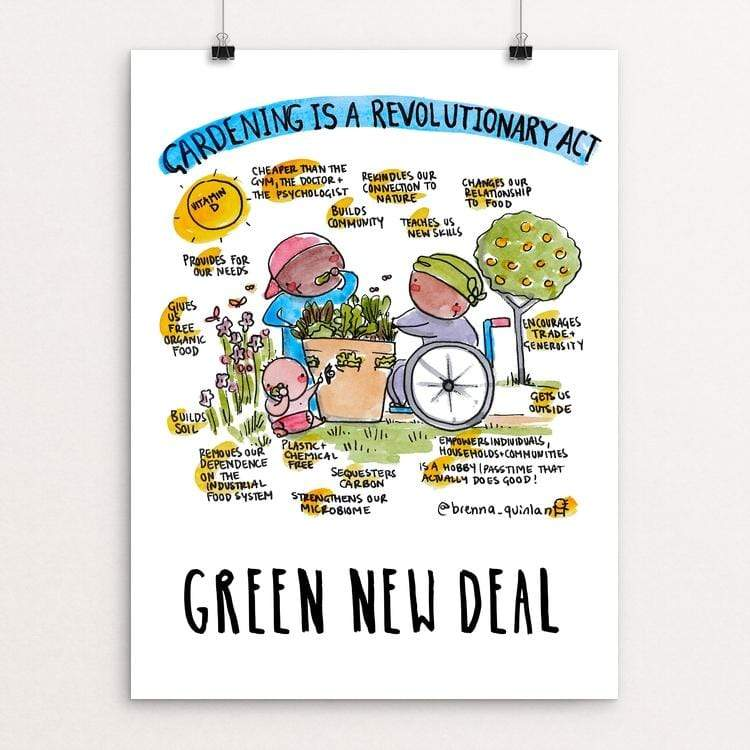 "Gardening Is A Revolutionary Act by Brenna Quinlan 18"" by 24"" Print / Unframed Print Green New Deal"