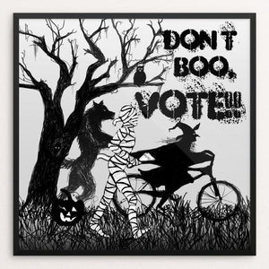 "Get Out The Vote! by Lyla Paakkanen 12"" by 12"" Print / Framed Print Don't Boo, Vote"
